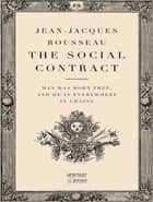 The Social Contract and Discourses ebook by Jean-Jacques Rousseau