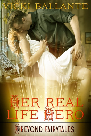Her Real-Life Hero ebook by Vicki Ballante