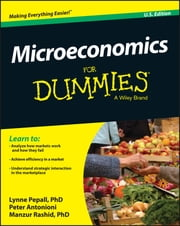Microeconomics For Dummies ebook by Lynne Pepall, Peter Antonioni, Manzur Rashid