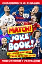 MATCH! Joke Book ebook by Macmillan Children's Books