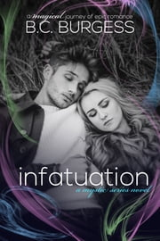 Infatuation: Brietta & Kegan 1 ebook by B.C. Burgess
