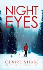 Night Eyes - The Detective Temeke Crime Series, #2 ebook by