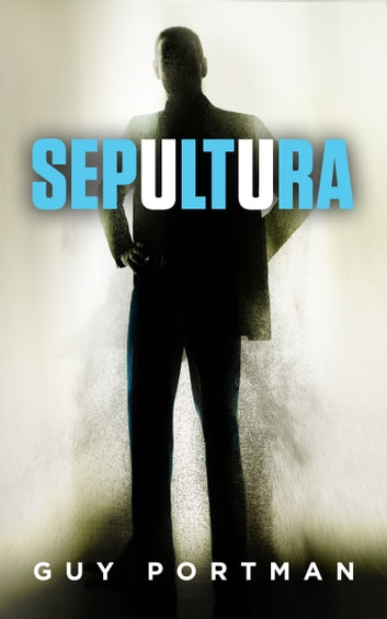 Sepultura ebook by Guy Portman