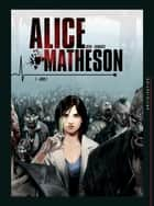 Alice Matheson T01 - Jour Z eBook by Jean-Luc Istin, Philippe Vandaële