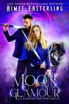 Moon Glamour ebook by