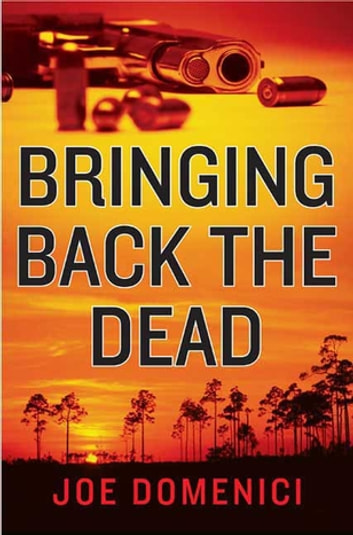 Bringing Back the Dead eBook by Joe Domenici
