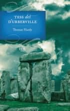 Tess dei d'Urberville ebook by Thomas Hardy