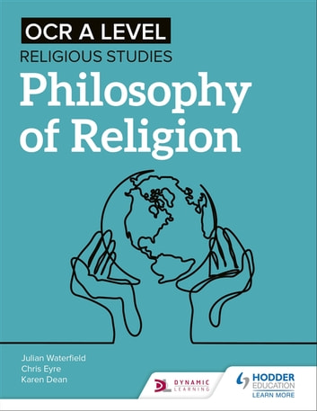 OCR A Level Religious Studies: Philosophy of Religion ebook by Julian Waterfield,Chris Eyre,Karen Dean