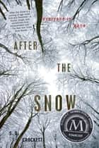 After the Snow ebook by S. D. Crockett