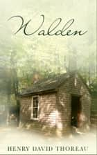 Walden - [Special Illustrated Edition] [Free Audio Links] ebook by Henry David Thoreau