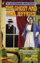 The Ghost and Mrs. Jeffries ebook by Emily Brightwell
