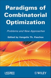 Paradigms of Combinatorial Optimization - Problems and New Approaches, Volume 2 ebook by