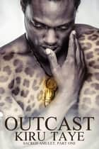 Outcast eBook by Kiru Taye