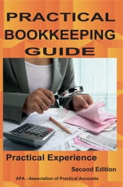 Practical Bookkeeping Guide ebook by Bakaluba, Moses Carson