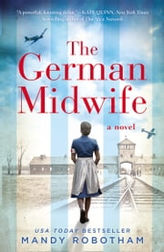 The German Midwife ebook by Mandy Robotham