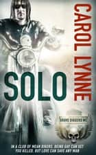 Solo ebook by Carol Lynne