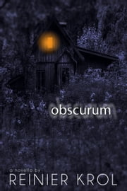 Obscurum (a novella) ebook by Reinier Krol