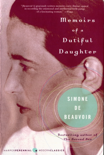 Memoirs of a Dutiful Daughter ebook by Simone de Beauvoir