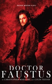 Doctor Faustus ebook by Colin Teevan,Christopher  Marlowe
