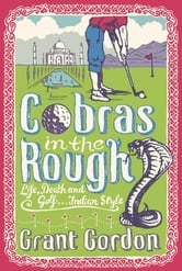 Cobras in the Rough ebook by Grant Gordon