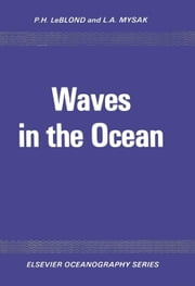 Waves in the Ocean ebook by LeBlond, P.H.