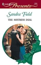 The Mistress Deal ebook by Sandra Field