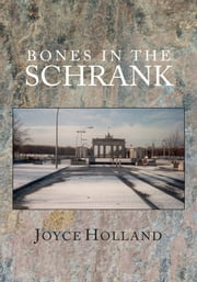 Bones in the Schrank ebook by Joyce Holland
