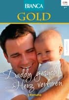 Bianca Gold Band 28 ebook by Cara Colter, Karen Rose Smith, Diana Whitney