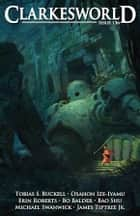 Clarkesworld Magazine Issue 136 ebook by Neil Clarke, Tobias S. Buckell, Osahon Ize-Iyamu,...