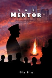 The Mentor ebook by Michael Riles