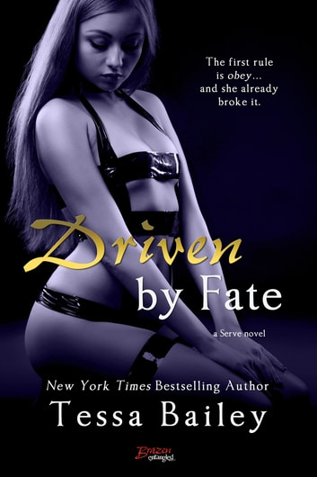Driven By Fate ebook by Tessa Bailey