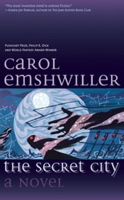 The Secret City ebook by Carol Emshwiller