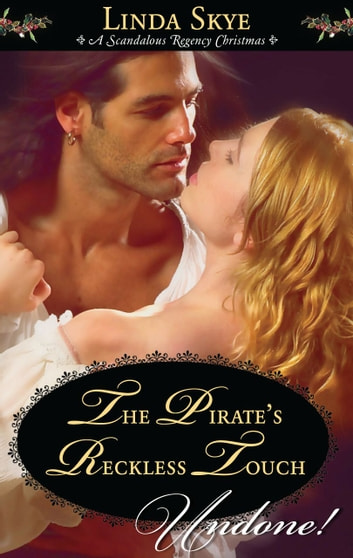 The Pirate's Reckless Touch ebook by Linda Skye