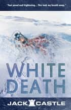 White Death ebook by