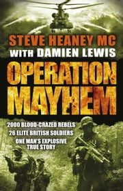 Operation Mayhem ebook by Damien Lewis,Steve Heaney, MC