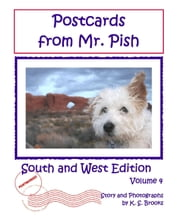 Postcards from Mr. Pish: South and West Edition (Volume 4) ebook by K. S. Brooks