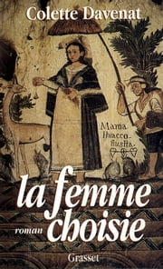 La femme choisie ebook by Colette Davenat