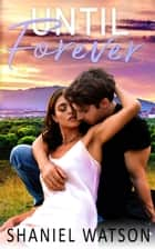 Until Forever ebook by Shaniel Watson
