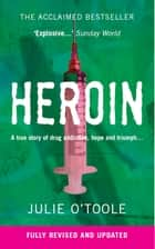 Heroin ebook by Julie O'Toole