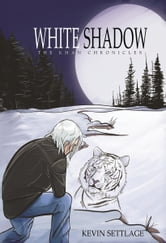 White Shadow : The Khan Chronicles (Book 1) ebook by Kevin Settlage