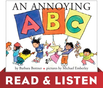 An Annoying ABC: Read & Listen Edition ebook by Barbara Bottner