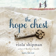 The Hope Chest - A Novel audiobook by Viola Shipman