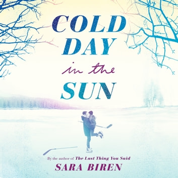 Cold Day in the Sun audiobook by Sara Biren