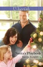 Santa's Playbook ebook by Karen Templeton
