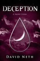 Deception ebook by David Neth