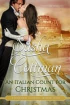 An Italian Count for Christmas ebook by Sasha Cottman