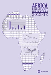 Africa Development Indicators 2012/2013 ebook by World Bank