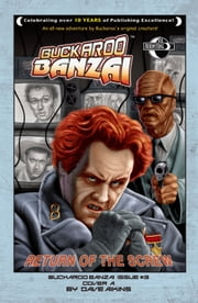 Buckaroo Banzai: Return of the Screw #3 ebook by Earl Rauch,Stephen Thompson,Ken Wolak