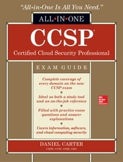 CCSP Certified Cloud Security Professional All-in-One Exam Guide ebook by Daniel Carter