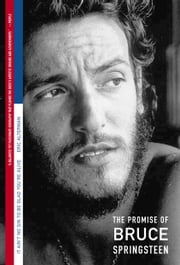 It Ain't No Sin to Be Glad You're Alive - The Promise of Bruce Springsteen ebook by Eric Alterman